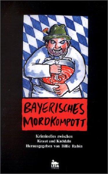 Bayerisches Mordkompott als Buch