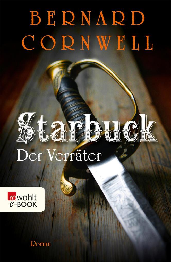 Starbuck: Der Verräter als eBook