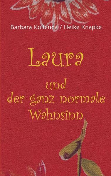 Laura und der ganz normale Wahnsinn als Buch