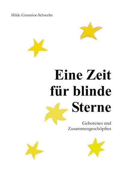 Eine Zeit für blinde Sterne als Buch