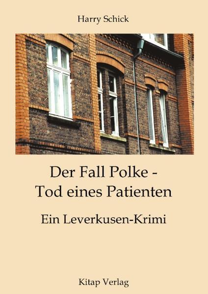 Der Fall Polke - Tod eines Patienten als Buch