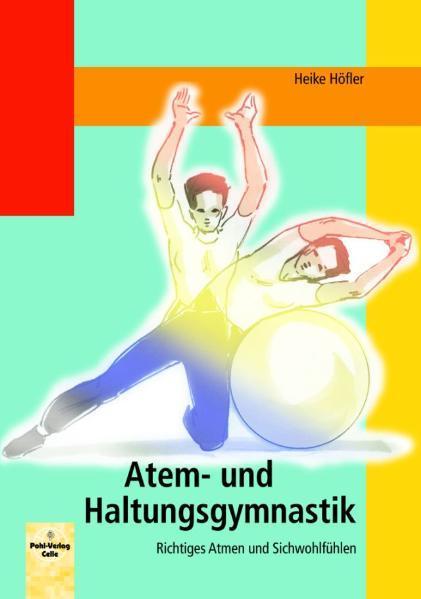 Atem- und Haltungsgymnastik als Buch