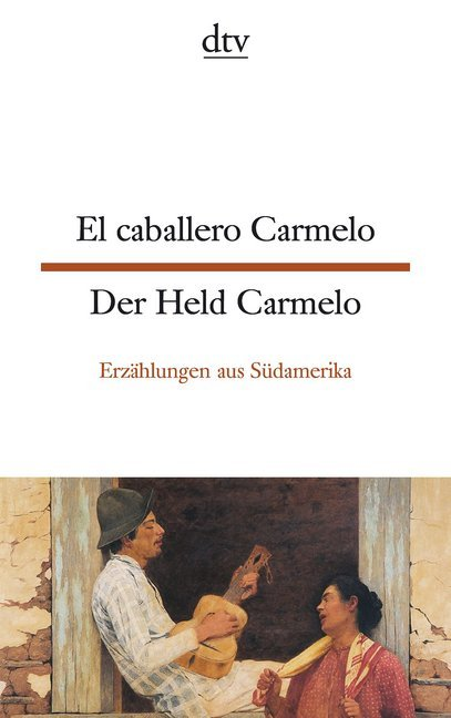 Der Held Carmelo / El caballero Carmelo als Taschenbuch
