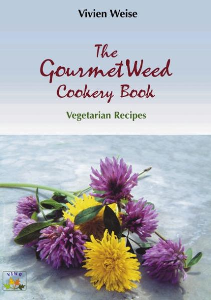 The Gourmet weed cookery Book als Buch