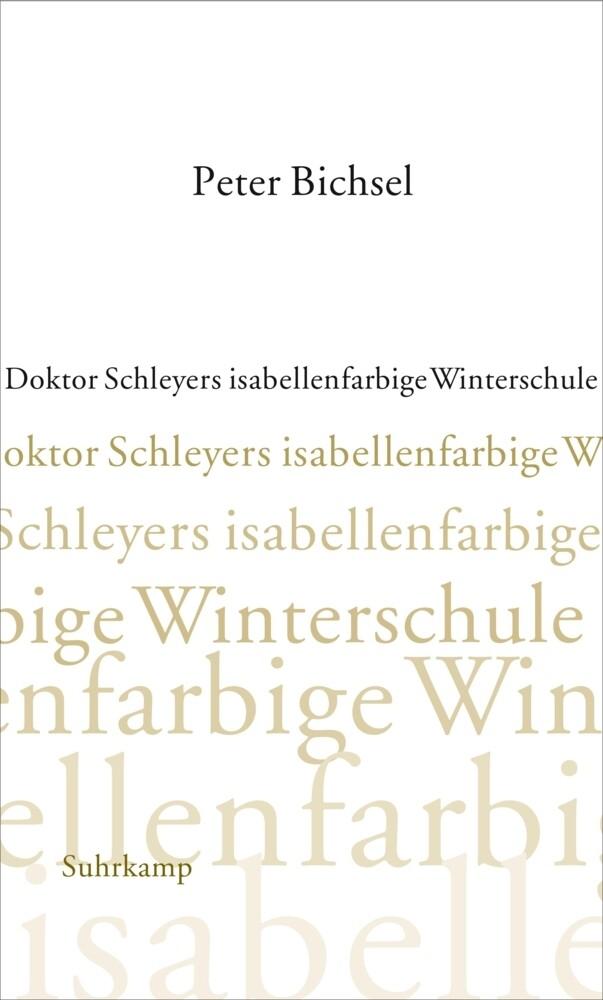 Doktor Schleyers isabellenfarbige Winterschule als Buch