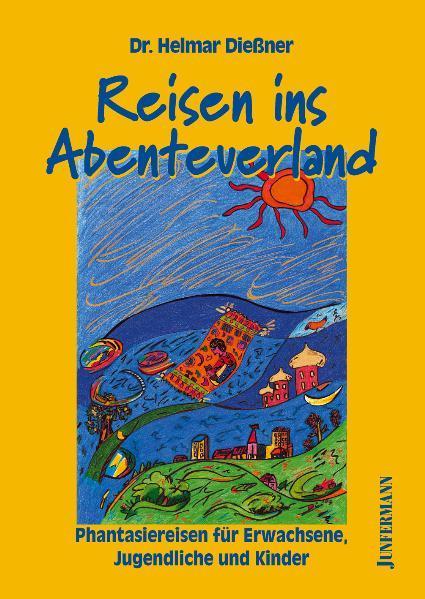 Reisen ins Abenteuerland als Buch