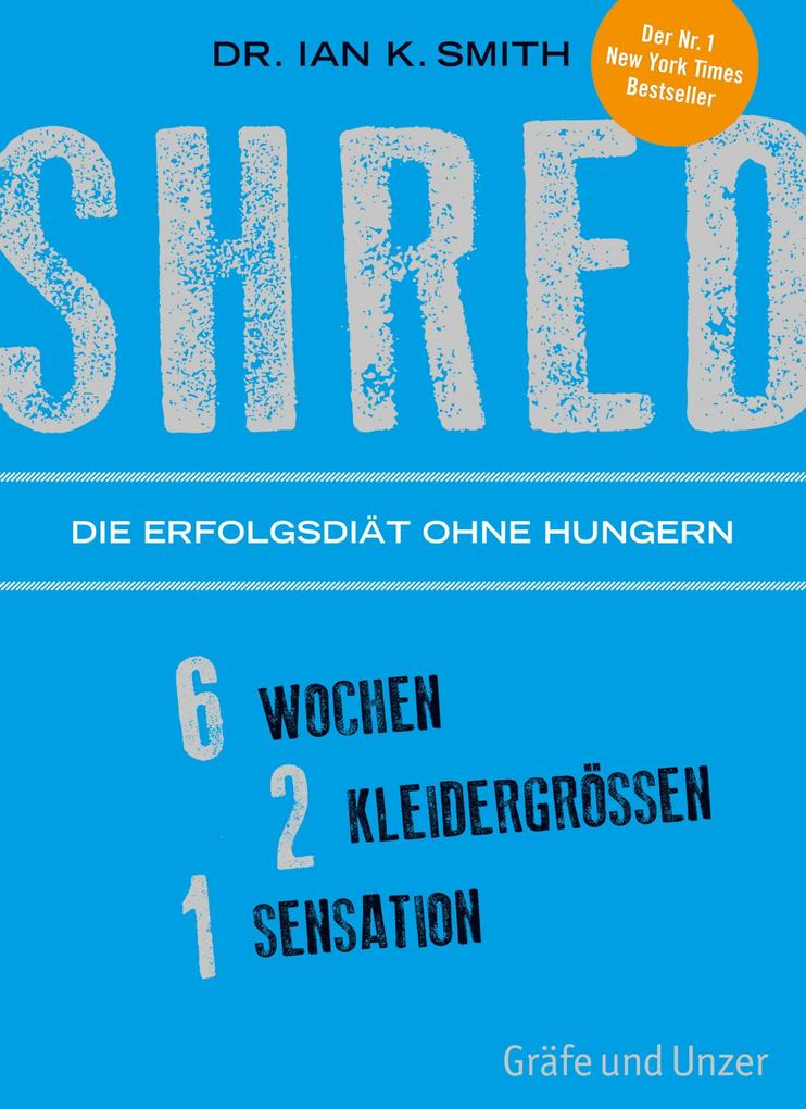 SHRED - Die Erfolgsdiät ohne Hungern als eBook