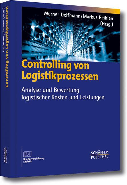 Controlling von Logistikprozessen als Buch