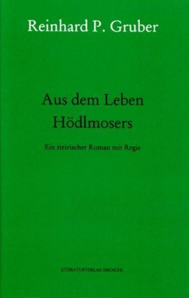Werke 04. Aus dem Leben Hödlmosers als Buch