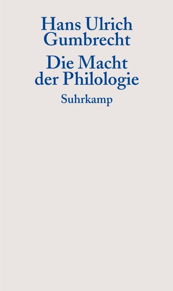 Die Macht der Philologie als Buch