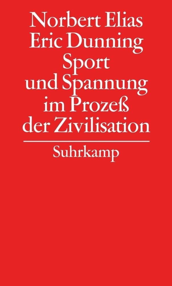 Gesammelte Schriften 07. Sport und Spannung im Prozeß der Zivilisation als Buch