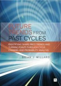 Future Trends from Past Cycles als eBook von Brian Millard