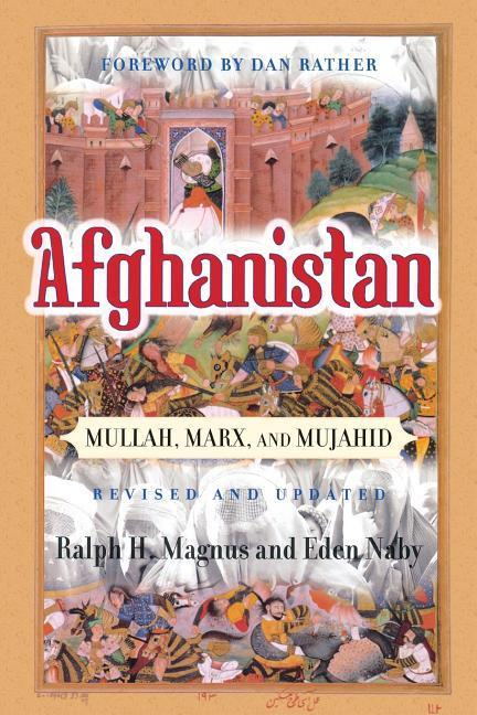 Afghanistan: Mullah, Marx, and Mujahid als Taschenbuch