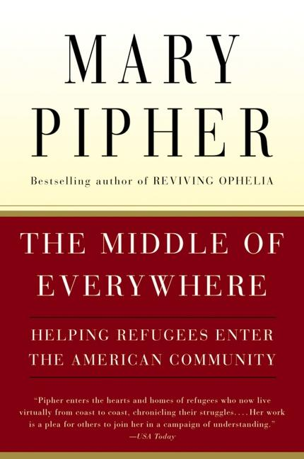 The Middle of Everywhere: Helping Refugees Enter the American Community als Taschenbuch