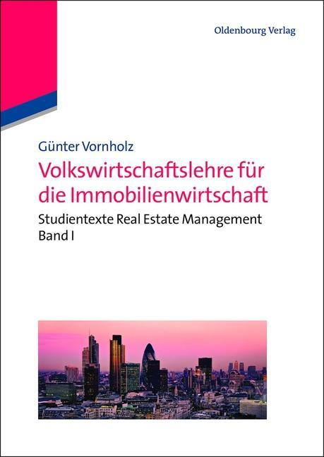 Volkswirtschaftslehre für die Immobilienwirtschaft als eBook
