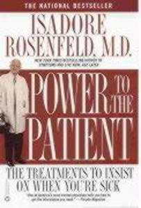 Power to the Patient: The Treatments to Insist on When You're Sick als Taschenbuch