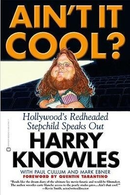 Ain't It Cool?: Hollywood's Redheaded Stepchild Speaks Out als Taschenbuch