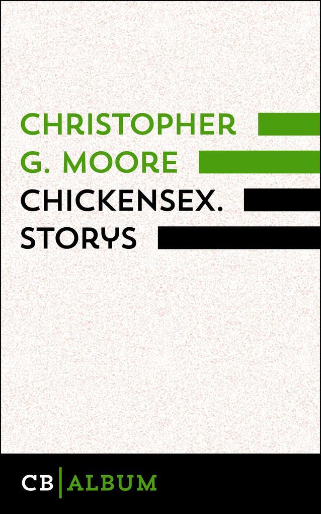 Chickensex. Storys als eBook
