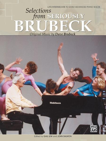 Dave Brubeck -- Selections from Seriously Brubeck (Original Music by Dave Brubeck): Original Music by Dave Brubeck als Taschenbuch