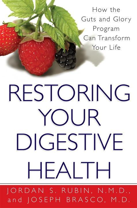 Restoring Your Digestive Health: How the Guts and Glory Program Can Transform Your Life als Taschenbuch