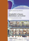 Schadstoffe in Museen, Bibliotheken und Archiven