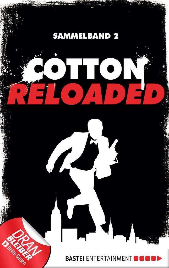 Cotton Reloaded - Sammelband 02 als eBook