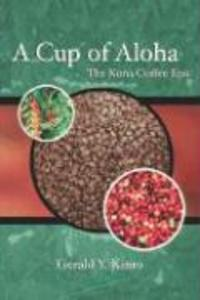 A Cup of Aloha: The Kona Coffee Epic als Taschenbuch