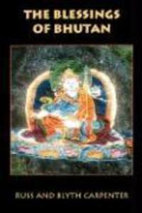 The Blessings of Bhutan als Taschenbuch