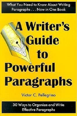 A Writer's Guide to Powerful Paragraphs als Taschenbuch