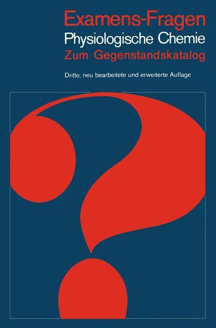 Examens-Fragen Physiologische Chemie als Buch