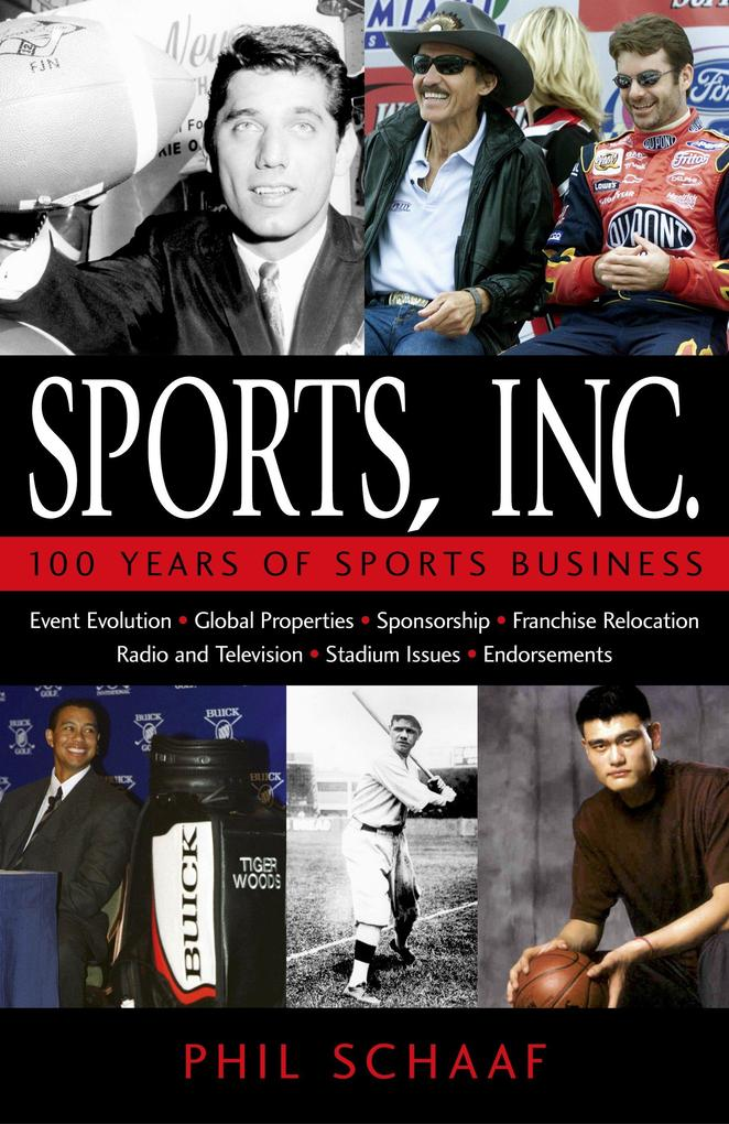 Sports, Inc.: 100 Years of Sports Business als Buch