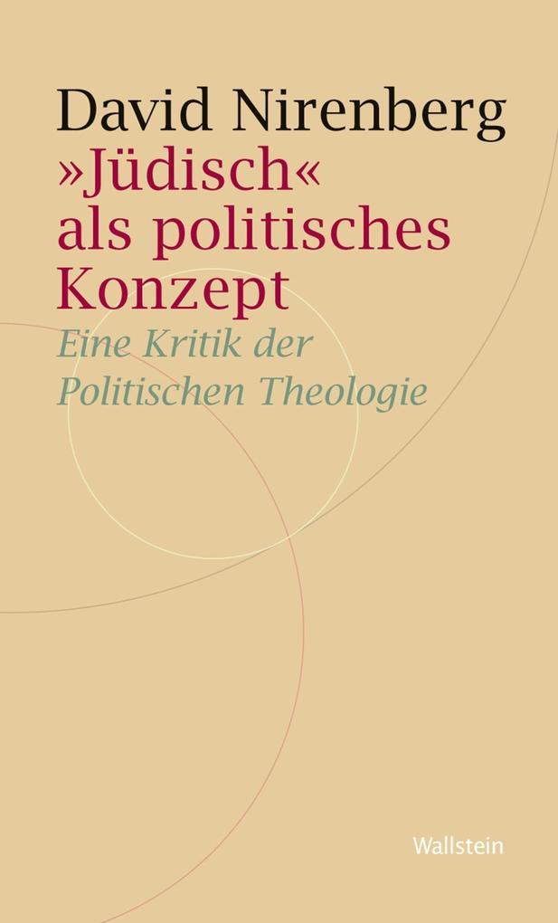 """""""Jüdisch"""" als politisches Konzept als eBook"""