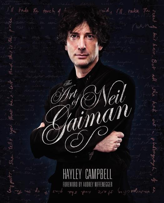 The Art of Neil Gaiman als Buch von Hayley Campbell