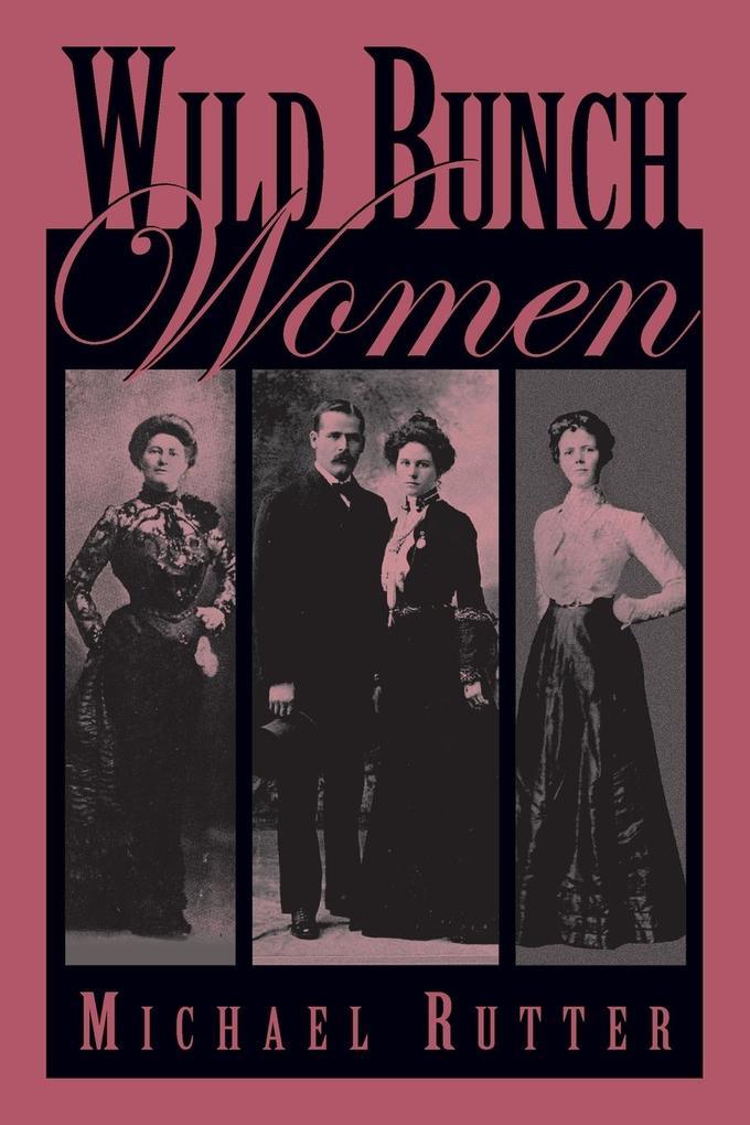 Wild Bunch Women als Taschenbuch