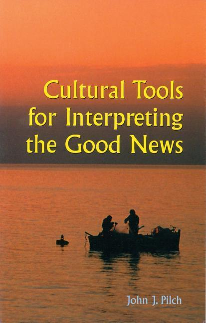 Cultural Tools for Interpreting the Good News als Taschenbuch