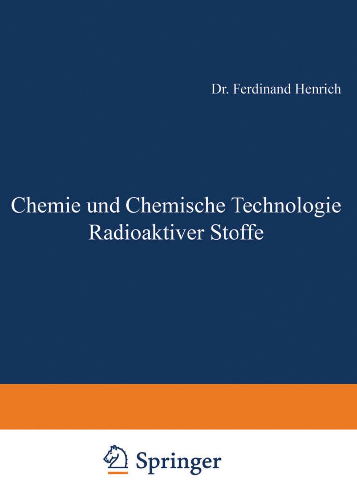 Chemie und Chemische Technologie Radioaktiver Stoffe als Buch