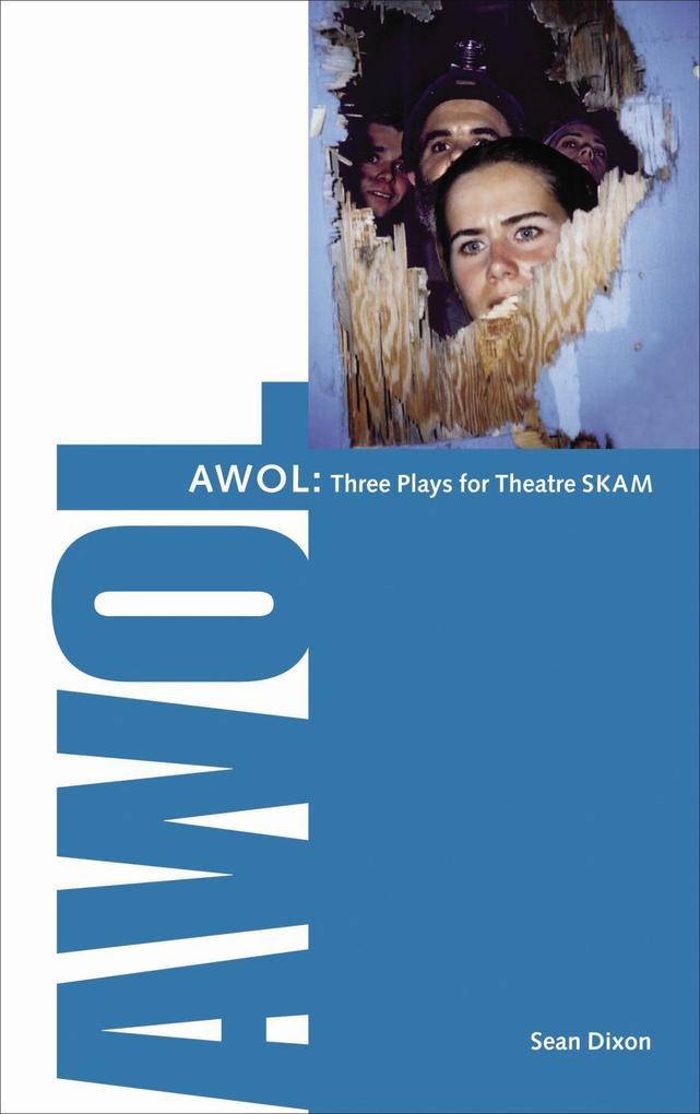 Awol: 3 Plays for Theatre Skam als Taschenbuch
