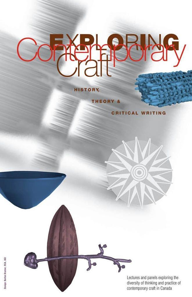 Exploring Contemporary Craft: History, Theory and Critical Writing als Taschenbuch