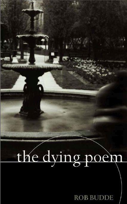 The Dying Poem, the als Taschenbuch