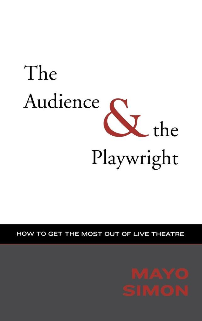 The Audience & the Playwirght als Buch