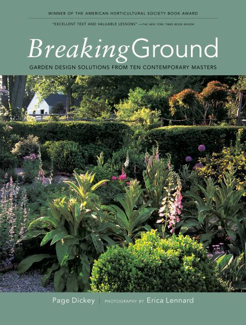 Breaking Ground: Portraits of Ten Garden Designers als Taschenbuch