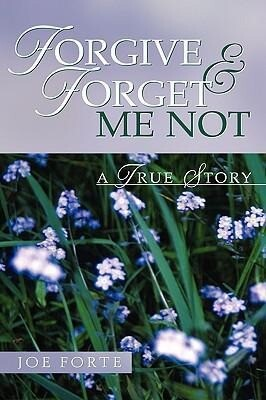 Forgive & Forget Me Not als Buch