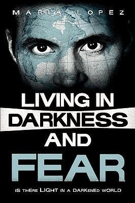 Living in Darkness and Fear als Taschenbuch
