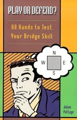 Play or Defend?: 68 Hands to Test Your Bridge Skill als Taschenbuch