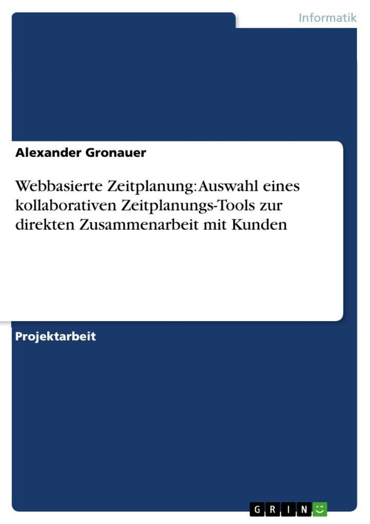 Webbasierte Zeitplanung: Auswahl eines kollaborativen Zeitplanungs-Tools zur direkten Zusammenarbeit mit Kunden