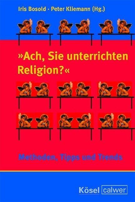 Ach, Sie unterrichten Religion? als Buch