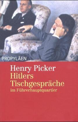 Hitlers Tischgespräche im Führerhauptquartier als Buch