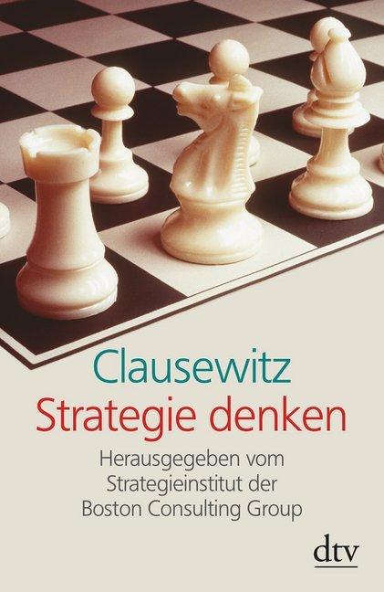 Clausewitz - Strategie denken als Taschenbuch