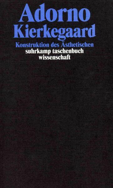 Kierkegaard. Konstruktion des Ästhetischen als Taschenbuch