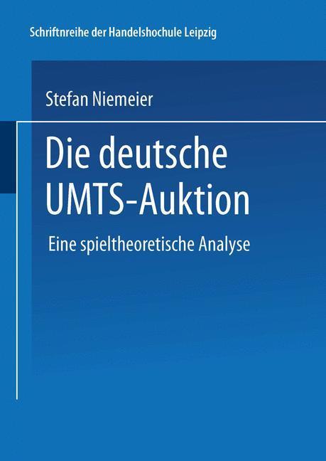 Die deutsche UMTS-Auktion als Buch